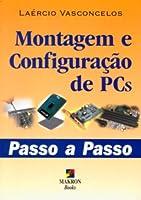 Montagem Config De Pcs Passo A Passo