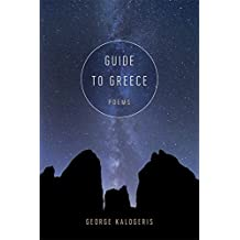 Guide to Greece: Poems
