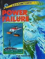 Power Failure (S O S PLANET EARTH)