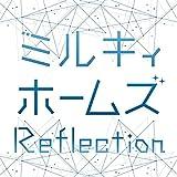 ミルキィホームズの新曲「Reflection」MV公開