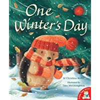 One Winter's Day by Butler M. Christina MacNaughton Tina (2006) Paperback
