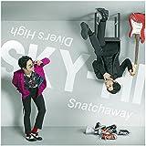 Snatchaway / Diver's High(スマプラ対応)