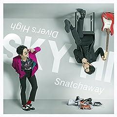 Snatchaway♪SKY-HIのCDジャケット