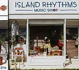 ISLAND RHYTHMS-Smooth Hawaiian Reggae Selection-