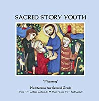 Sacred Story Youth Grade Two Meditations - Come Ye Melody【CD】 [並行輸入品]