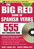 Cover of The Big Red Book of Spanish Verbs (Book w/CD-ROM): 555 Verbs Fully Conjugated