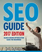 Seo Guide: Search Engine Optimization Guide for Beginners