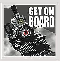 Get On Board [Explicit] by Jones Crusher