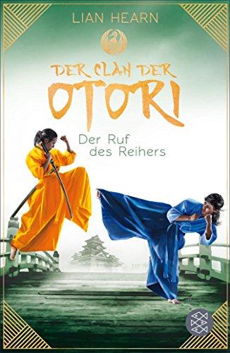 Download Der Clan der Otori. Der Ruf des Reihers (German Edition) B079TVTDNQ