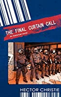 The Final Curtain Call