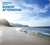 Monaco Presents: Sunday Afternoon by Na Melo O Keaka (2009-04-29)