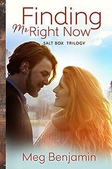 Finding Mr. Right Now (Salt Box Trilogy) by [Benjamin, Meg]