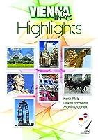 Vienna Highlights: Ein deutsch/englischer Reisebegleiter