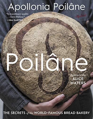 Poilâne: The Secrets of the World-Famous Bread Bakery (English Edition)