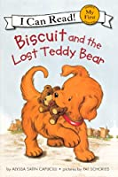 Biscuit and the Lost Teddy Bear (I Can Read! My First Shared Reading)