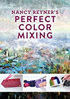 Nancy Reyner's Perfect Color Mixing [DVD]