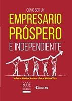 C?mo ser un empresario pr?spero e independiente (Spanish Edition) [並行輸入品]