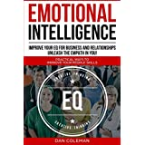 Emotional Intelligence : Improve Your EQ For Business And Relationships   Unleash The Empath In You