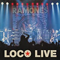 Loco Live by RAMONES (2012-02-14)
