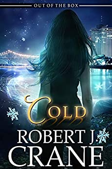 Cold (Out of the Box Book 24) by [Crane, Robert J.]