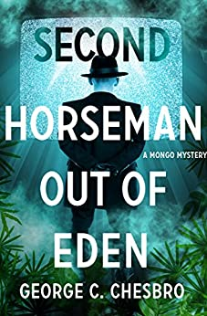 Second Horseman Out of Eden (The Mongo Mysteries) by [Chesbro, George C.]