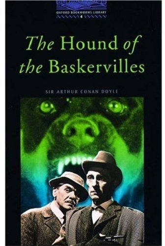 The Hound of the Baskervilles: Stage 4: 1,400 Headwords (Oxford Bookworms)の詳細を見る