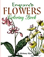 Engraved Flowers Adult Coloring Book