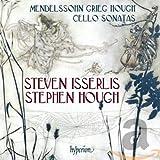 Mendelssohn Grieg Hough: Cello Sonatas