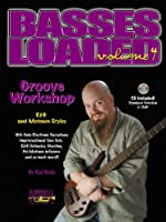 Basses Loaded * Volume 4 * Groove Workshop with CD