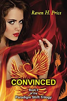 Convinced (The Paradigm Shift Trilogy Book 2) by [Price, Raven]
