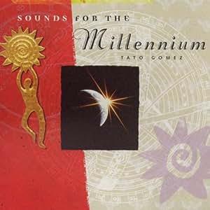Sounds for the millennium