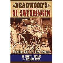Deadwood's Al Swearingen: Manifest Evil in the Gem Theatre