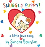 Snuggle Puppy!: A Little Love Song (Boynton on Board)