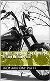 Sunday, August 07, 2005 16:09:50 By Troy Anthony Platt (English Edition)