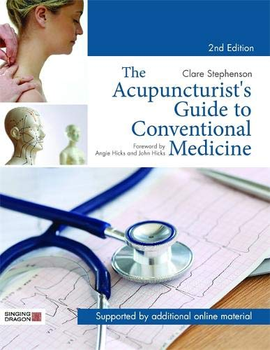 Download The Acupuncturist's Guide to Conventional Medicine 1848193025