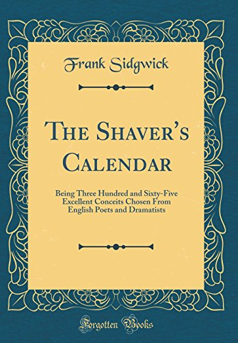 The Shaver's Calendar: Being T...