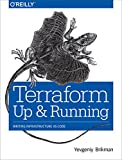 Terraform: Up and Running: Writing Infrastructure as Code (English Edition)