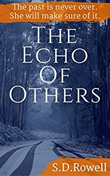 The Echo of Others by [Rowell, S.D.]