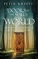 Doors in the Walls of the World: Signs of Transcendence in the Human Story