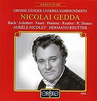 Nicolai Gedda/Songs and Arias - ニコライ・ゲッタ/歌曲集 [Import]