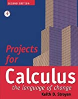 Projects for Calculus the Language of Change Second Edition: Calculus: The Language of Change【洋書】 [並行輸入品]