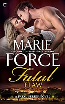 Fatal Flaw (The Fatal Series Book 4) by [Force, Marie]