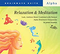 Brainwave Suite: Relaxation & Meditation
