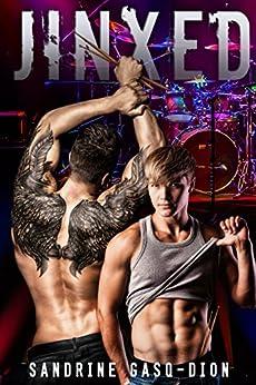 Jinxed: The Rock Series book 2 by [Gasq-Dion, Sandrine]