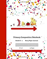 """Primary Composition Notebook Grades K-2 Story Paper Journal 8"""" x 10"""" 120 Pages: Cute Pizza Ingredients Workbook    Practice Paper with Dotted Midline & Drawing Picture Space for Boys Girls Kids   Kindergarten to Early Childhood."""
