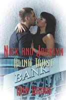 Blind Trust (Nick and Jacklyn)