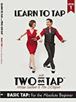 Learn to Tap with Two on Tap: Level One (Basic Tap for the Absolute Beginner) [並行輸入品]