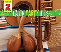 LATIN PARTY HITS 2 CD O-CARD by The Hit Crew