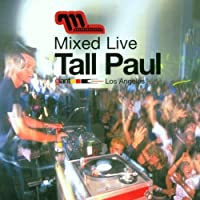 Mixed Live: Tall Paul by Tall Paul