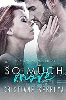 So Much More (Ever More Book 1) by [Serruya, Cristiane]